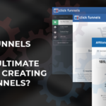 A ClickFunnels Review: Is It the Ultimate Tool for Creating Sales Funnels?